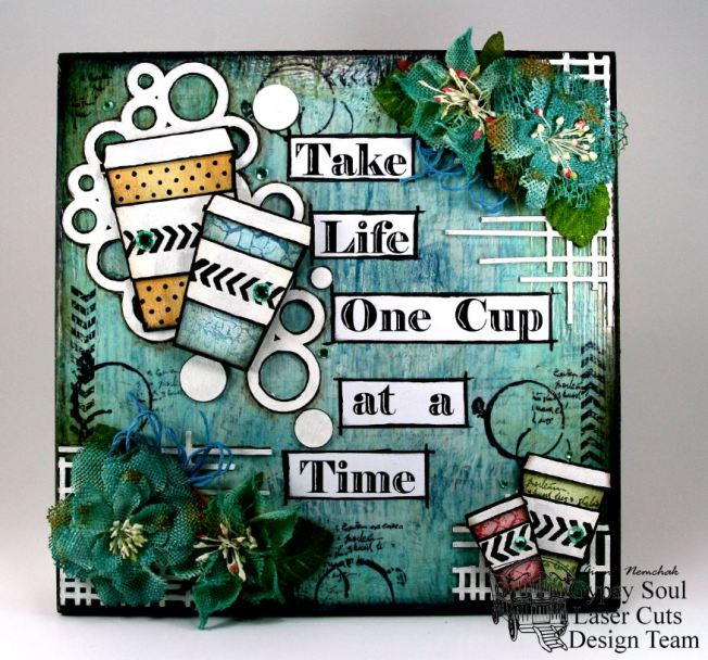 Take Life One Cup at a Time 1